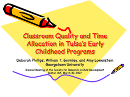 Classroom Quality and Time Allocation in Tulsa's Early