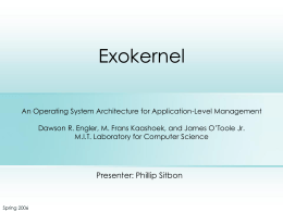 An Operating System Architecture for Application