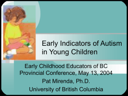 Early Indicators of Autism in Young Children
