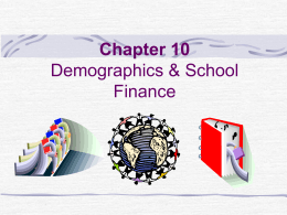 Chapter 10 Demographics & School Finance - ODU