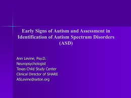 Early Signs of Autism and Assessment in Identification of