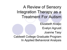 A Review of Sensory Integration Therapy as a Treatment …