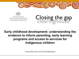 Early childhood development: understanding the evidence …