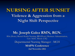 Violence & Aggression: From a Night Shift Perspective