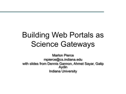 Grid Portals – A Gateway to Grid Applications