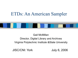 A Sampling of ETD Initiatives