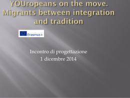 YOUropeans on the move. Migrants between integration …