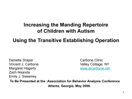 Increasing the Manding Repertoire of Children with Autism