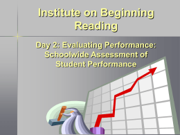 Day 2: Evaluating Performance: Schoolwide Assessment …