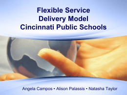 Flexible Service Delivery Model Cincinnati Public Schools