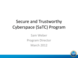 Secure and Trustworthy Cyberspace (SaTC) Program