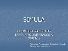 SIMULA - Departamento Lenguajes y Ciencias de la …