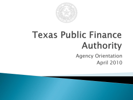PPTX  - Texas Public Finance Authority