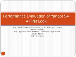 Performance Evaluation of Yahoo! S4:A First Look