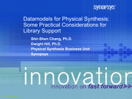 Datamodels for Supporting Physical Synthesis Libraries