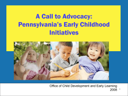 Early Learning in Pennsylvania: Child Care, Education
