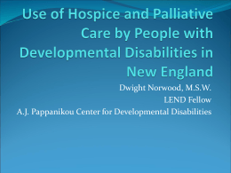 Use of Hospice and Palliative Care by the …