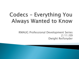 CODECS – Everything You Always Wanted to Know