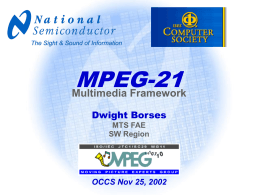 MPEG–7 MPEG–21 Multimedia Framework Architecture