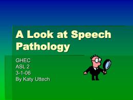 A Look at Speech Pathology