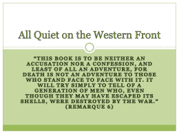 PowerPoint Presentation - All Quiet on the Western Front