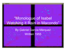 Monologue of Isabel Watching it Rain in Macondo""