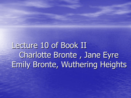 Lecture 10 Charlotte Bronte,Emily