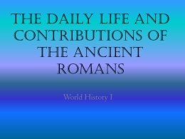 The Daily Life of Ancient Romans