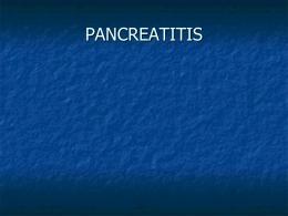 Pancreatitis - rolandoramirez