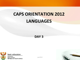 Foundation Phase CAPS Preparation workshop – Session …