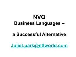 NVQ Business Languages – a Successful Alternative Juliet