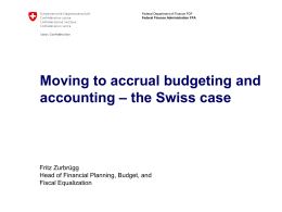 Moving to accrual budgeting and accounting – the Swiss …
