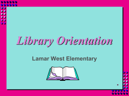 Library Orientation - Lamar Middle School