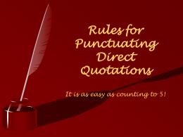 Rules for Punctuating Direct Quotations