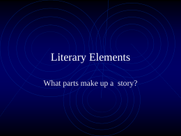 Literary Elements - Mrs. Gogas's Language Arts