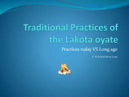 Traditional Practices of the Lakota oyate