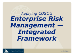Applying COSO's Enterprise Risk Management — …
