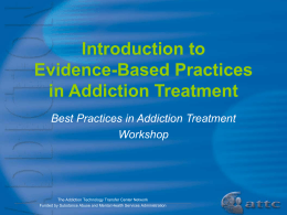 Evidence-Based Practices in Addiction Treatment