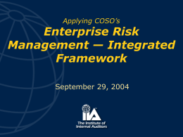 Applying COSO's ERM — Integrated Framework