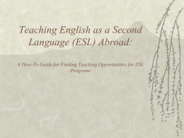 Teaching English as a Second Language (ESL) Abroad: A …