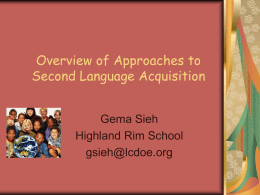Overview of Approaches to Second Language Acquisition