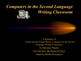 Computers in the Second Language Writing Classroom