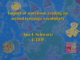 Storybook reading and second language vocabulary
