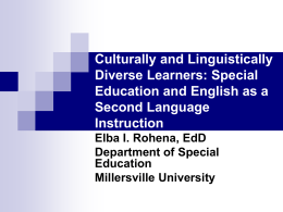 Culturally and Linguistically Diverse Learners: Special