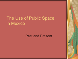 The Use of Public Space in Mexico