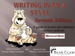 Writing in MLA Style - Missouri State University Writing