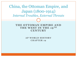 China, the Ottoman Empire, and Japan (1800