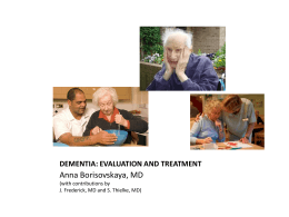 DEMENTIA: EVALUATION AND TREATMENT