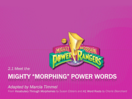 "Mighty ""morphing"" power words"
