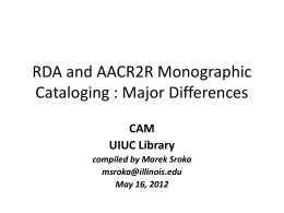 RDA and AACR2 : Major Monographic Cataloging …